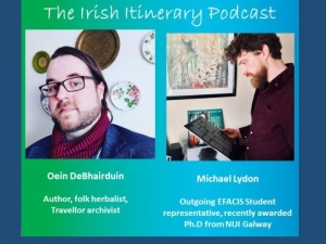 The 9th podcast in the EFACIS Irish Itinerary: Michael Lydon and Oein DeBhairduin