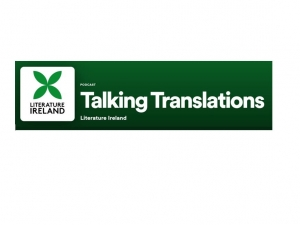 Talking Translations podcast by Literature Ireland