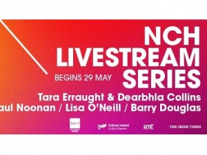 Irish artists supported previously to perform abroad will be presented in 'NCH Live Stream Series'